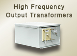 high frequency output transformers